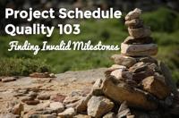 microsoft project tutorial finding invalid milestones